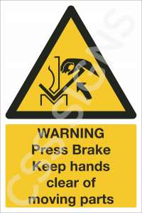 Warning Press Brake Keep Hands Clear of Moving Parts Safety Sign