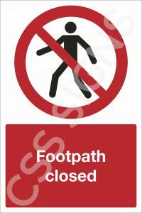 Foothpath Closed Safety Sign