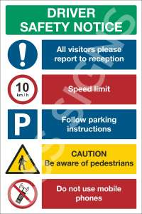 Driver Safety Notice Sign