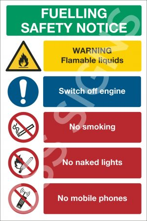 Fuelling Safety Notice Sign