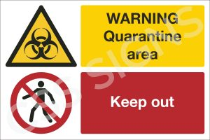 Warning, Quarantine Area. Keep Out Sign
