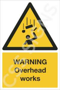 Warning Overhead Works Safety Sign