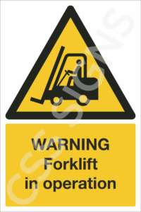 Warning Forklift in Operation Safety Sign