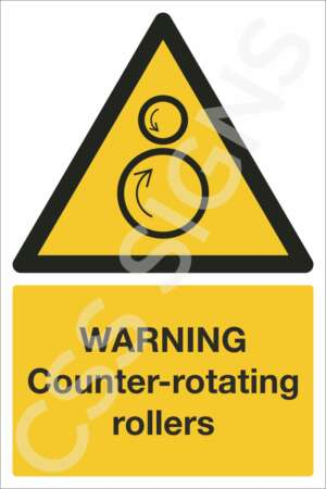 Warning Counter-Rotating Rollers Sign