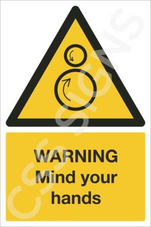 Warning Mind Your Hands Safety Sign