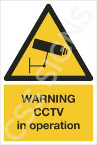 Warning CCTV in Operation Safety Sign
