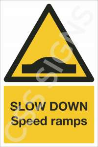 Slow Down Speed Ramps Safety Sign