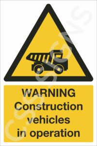Warning Construction Vehicles in Operation Safety Sign