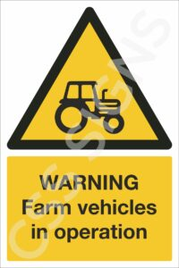 Warning Farm Vehicles in Operation Safety Sign