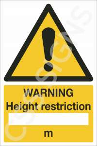 Warning Height Restriction Safety Sign