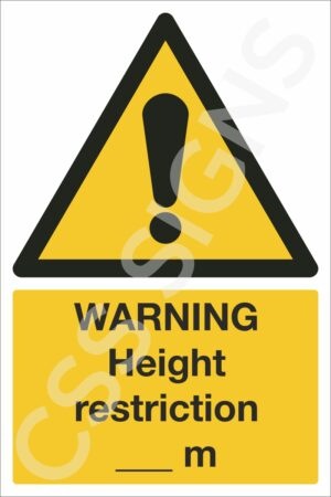Warning Height Restriction Sign
