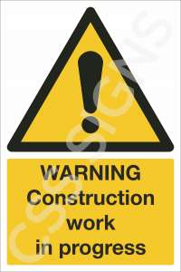 Warning Construction Work in Progress Safety Sign