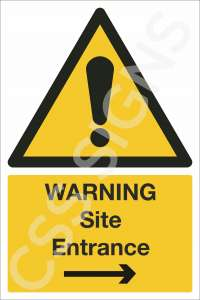 Warning Site Entrance Right Sign
