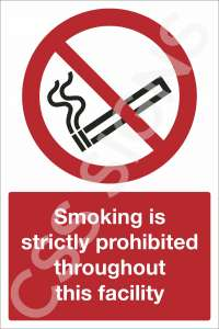 Smoking is Prohibited Throughout this Facility Safety Sign