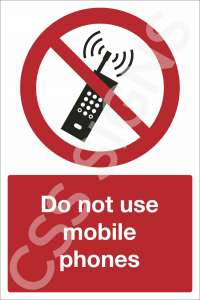 Do Not Use Mobile Phones Safety Sign
