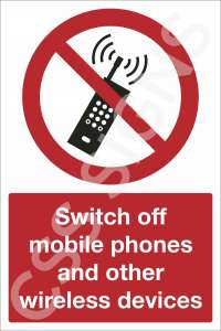 Switch Off Mobile Phones and other Wireless Devices Safety Sign