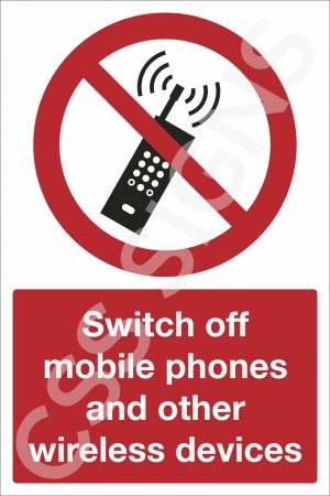 Switch Off Mobile Phones and other Wireless Devices Sign