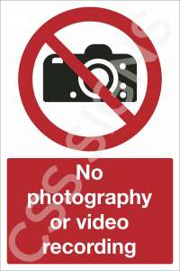 No Photography Or Recording Equipment Safety Sign
