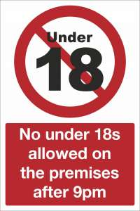 No Under 18s Allowed on the Premises After 9pm Safety Sign