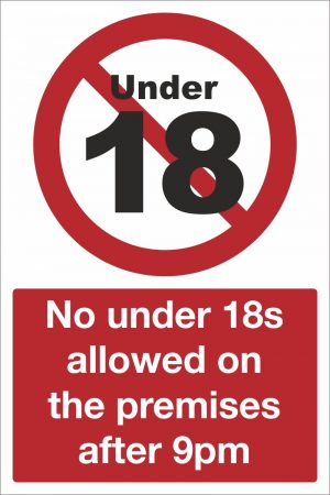 No Under 18s Allowed on the Premises After 9pm Sign