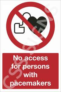 No Access for Persons With Pacemakers Safety Sign