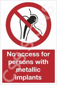 No Access for Persons with Metallic Implants Safety Sign