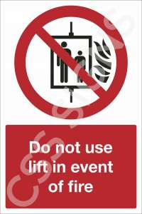 Do Not Use Lift in Event of Fire Safety Sign
