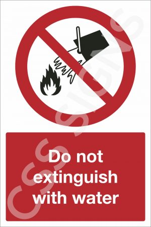 Do Bot Extinguish With Water Safety Sign