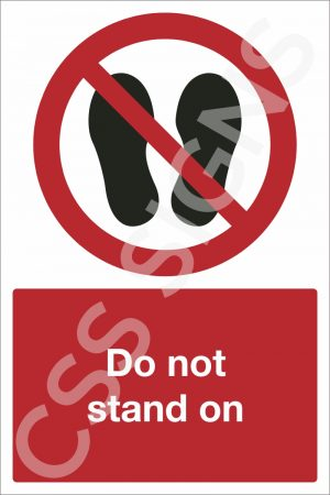 Do Not Stand On Safety Sign