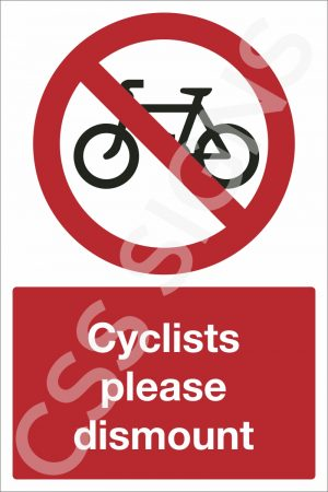 Cyclists Please Dismount Safety Sign