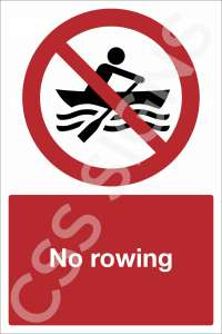 No Rowing Safety Sign