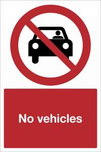 No Vehicles Safety Sign