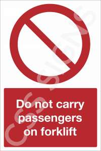 Do Not Carry Passengers On Forklift Safety Sign