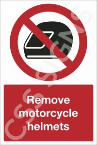Remove Motorcycle Helmet Safety Sign