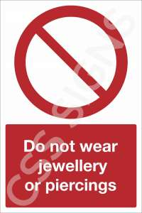 Do Not Wear Jewellery or Piercings Safety Sign