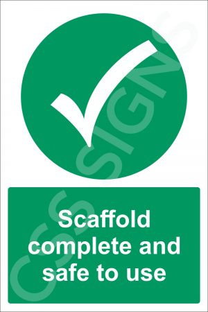 Scaffold Complete and Safe to Use Sign