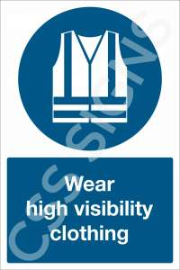 Wear High Visibility Clothing Safety Sign