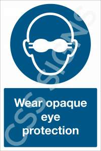 Wear Opaque Eye Protection Safety Sign