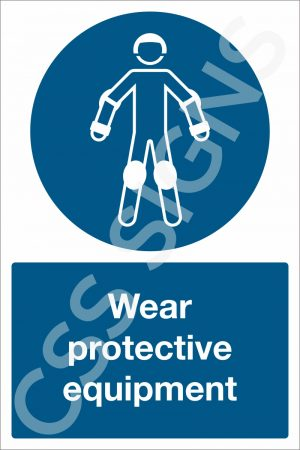 Wear Protective Equipment Safety Sign