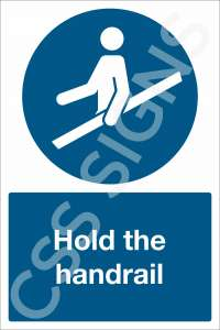 Hold the Handrail Safety Sign