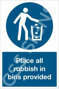 Place All Rubbish in Bins Provided Safety Sign