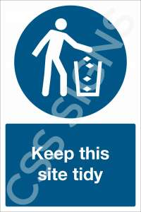 Keep This Site Tidy Safety Sign