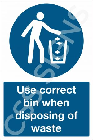 Use Correct Bin when Disposing of Waste Sign