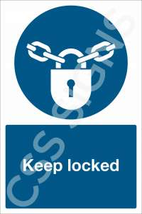 Keep Locked Safety Sign