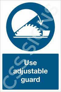 Use Adjustable Guard Safety Sign
