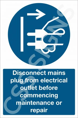 Disconnect Mains Plug Before Maintenance Sign