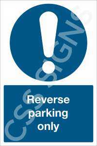Reverse Parking Only Safety Sign