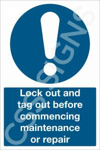 Lock Out, Tag Out Sign