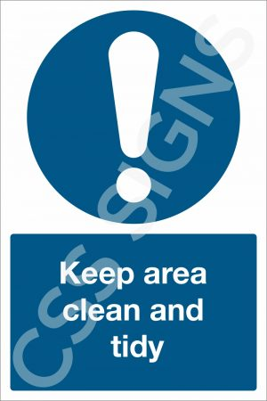 Keep Area Clean and Tidy Sign