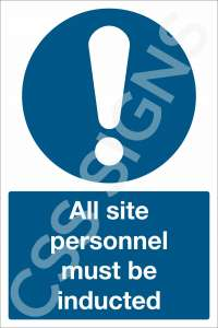 All Site Personnel Must Be Inducted Sign